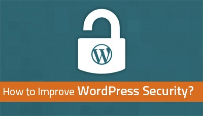 How to Improve WordPress Security?