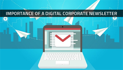 Importance of a Digital Corporate Newsletter