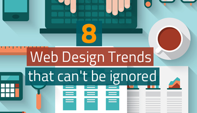 8 Web Design Trends that can't be ignored